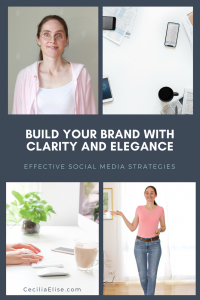 Build Your Brand with Clarity and Elegance_ Effective Social Media Strategies