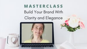 Build Your Brand With Clarity and Elegance
