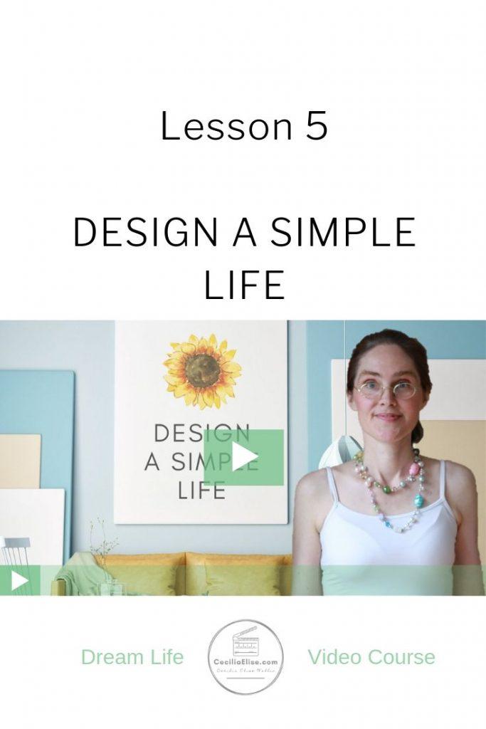 Design a Simple Life Lesson