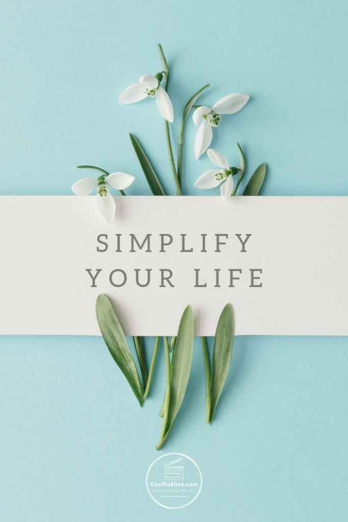 Simplify Your Life Simplicity