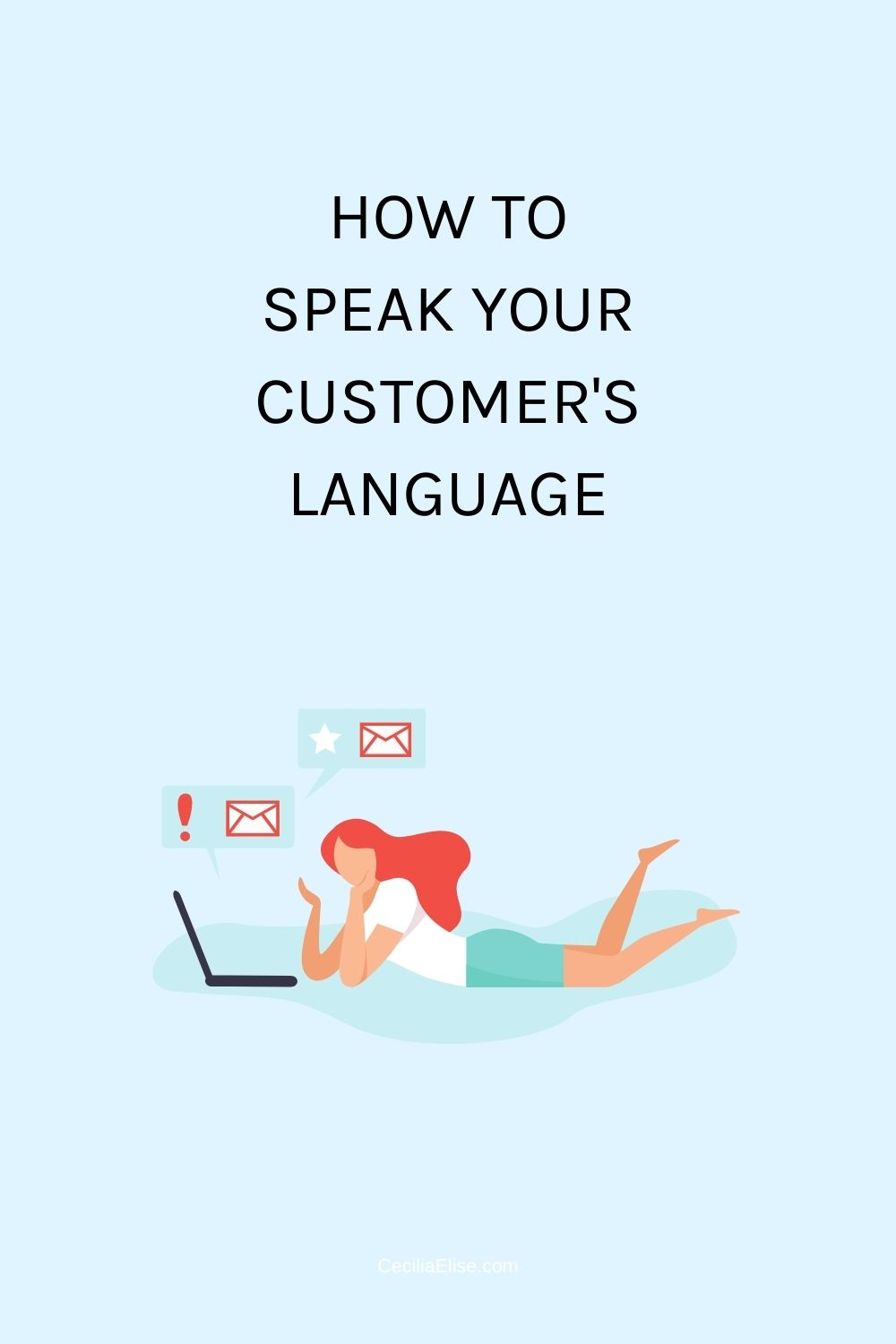 How to Speak Your Customer's Language CeciliaElise.com