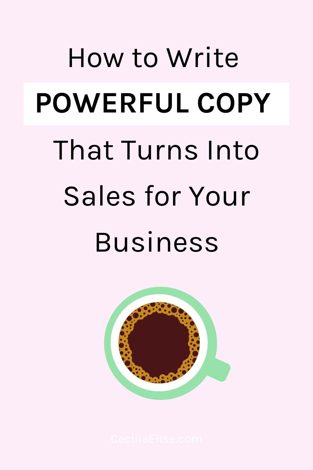 How to Write Powerful Copy That Turns Into Sales for Your Business