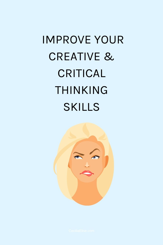 improve your creative & critical thinking skills