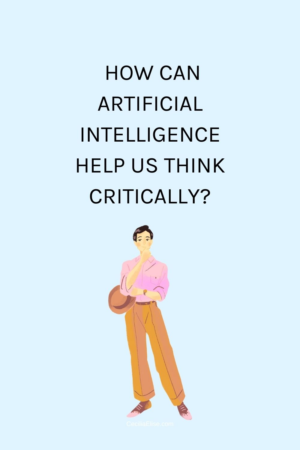 How can artificial intelligence help us think critically